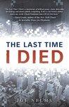 The Last Time I Died by Joe Nelms
