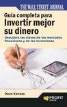 Guía completa para invertir mejor su dinero (Spanish Edition)