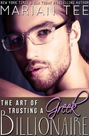 The Art of Trusting a Greek Billionaire (Greek Billionaire, #2)
