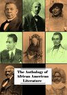 Anthology of African American Literature (20+ works with active table of contents)