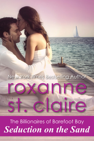 Seduction on the sand by roxanne st claire fandeluxe Ebook collections