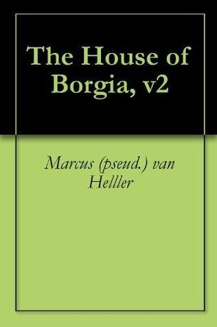 The House of Borgia, v2