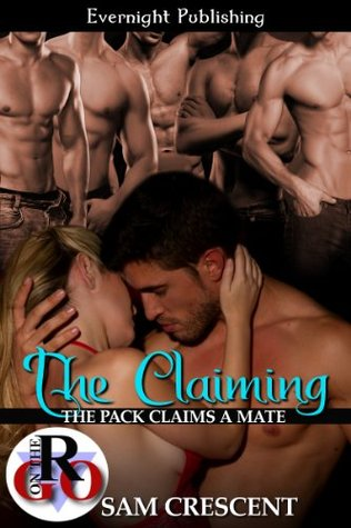 Sam Crescent: The Pack Claims a Mate series