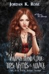 The Vampire Hand Guide: Tips, Myths & Advice (Eva Prim, #1.6)