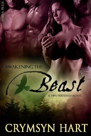 Awakening The Beast (Two-Natured, #3)