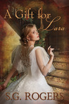 A Gift for Lara (Love Letters #1)