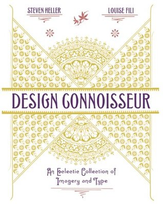 Design Connoisseur: An Eclectic Collection of Imagery and Type an Eclectic Collection of Imagery and Type
