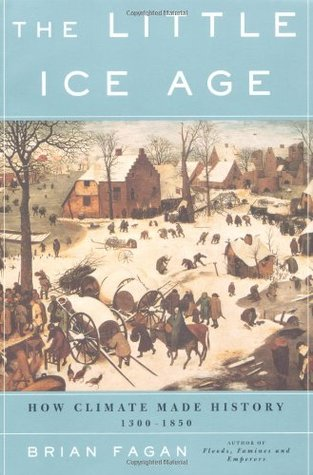the-little-ice-age-how-climate-made-history-1300-1850