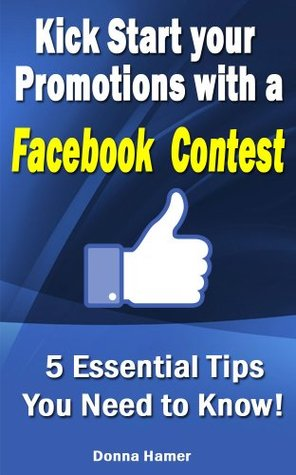 Kick Start Your Promotions With A Facebook Contest