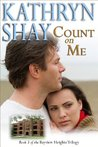 Count on Me (Bayview Heights #3)