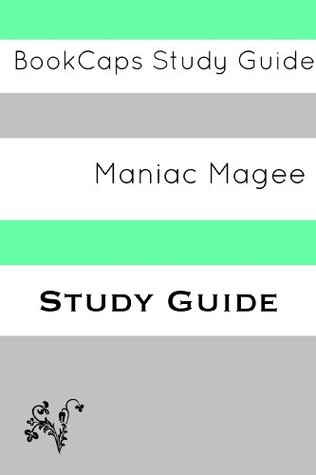 Maniac Magee: A BookCaps Study Guide