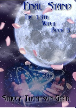 The 13th Witch: Final Stand