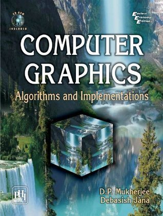 Computer Graphics: Algorithms and Implementations