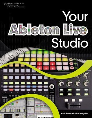Your Ableton Live Studio, 1st Edition