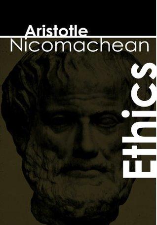 Aristotle: Nicomachean Ethics