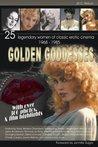 Golden Goddesses by Jill C. Nelson
