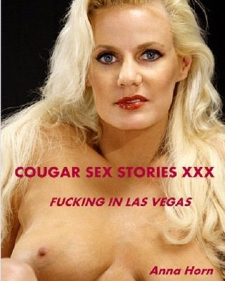 Cougar Sex Stories XXX: Fucking In Las Vegas