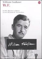 W. F. - Scritti, discorsi e lettere