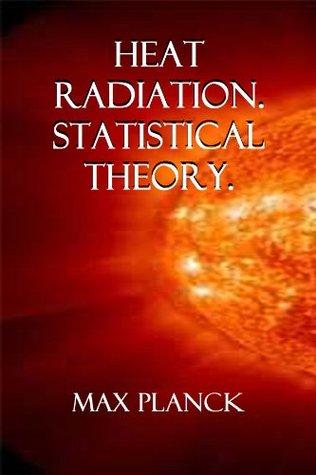 Heat Radiation. Statistical Theory.