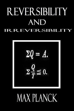 Reversibility and Irreversibility