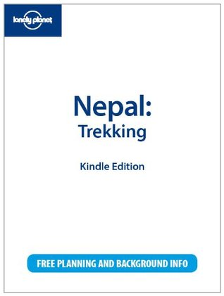 Lonely Planet Nepal: Trekking