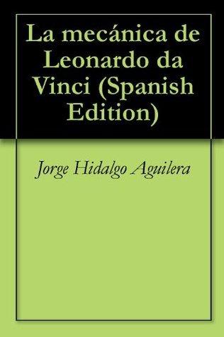 La mecánica de Leonardo da Vinci