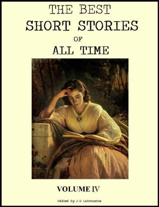 THE BEST SHORT STORIES OF ALL TIME Volume 4