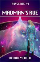 Madman's Rue