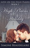 High Plains Holiday (Love on the High Plains, #1)