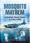 Mosquito Mayhem: de Havilland's Wooden Wonder in Action in WWII