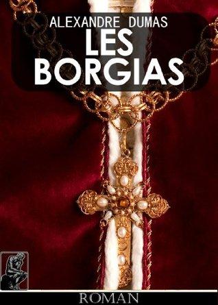 Les Borgias [illustré]