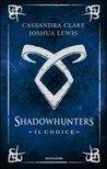 Shadowhunters. Il Codice by Cassandra Clare