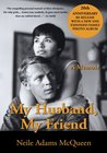My Husband, My Friend: A Memoir