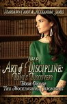 The Art of Discipline: Dani's Discovery (The Mockingbird Chronicles)