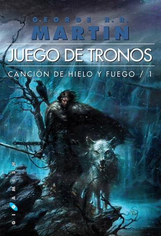 Juego de Tronos (Canción de hielo y fuego, #1) por George R.R. Martin, Cristina Macía