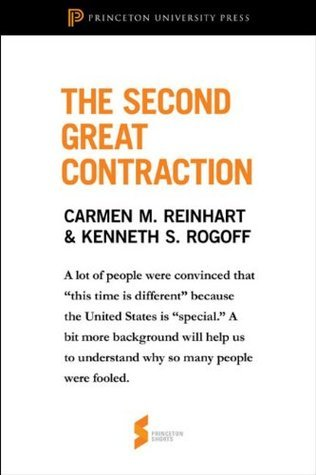 """The Second Great Contraction: From """"This Time Is Different"""""""
