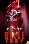 Belle Fury by Lola Dodge