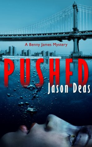 Pushed  (Benny James Mystery #2)
