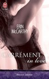 Carrément in love by Erin McCarthy