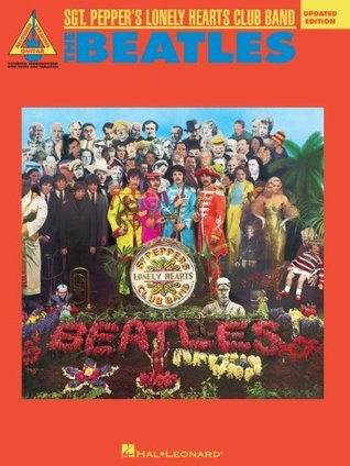 The Beatles - Sgt. Pepper's Lonely Hearts Club Band - Updated Edition Songbook