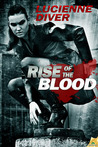 Rise of the Blood by Lucienne Diver