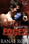Rough Around the Edges (MMA Romance Companion Novels #2)