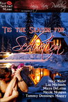 'Tis the Season for Seduction by Maya DeLeina