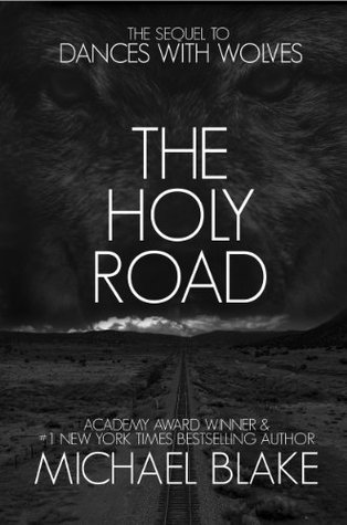 the holy road dances wolves by michael blake