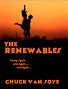 The Renewables by Chuck Van Soye