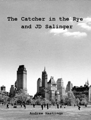 The Catcher in the Rye and JD Salinger