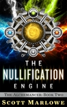 The Nullification Engine (The Alchemancer #2)