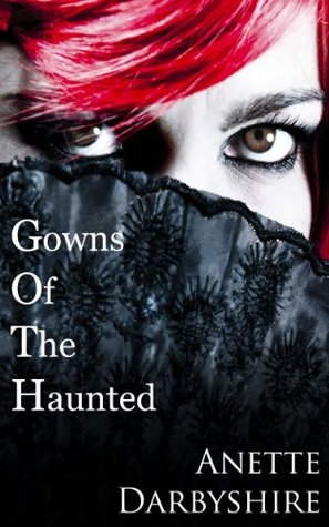 Gowns Of The Haunted