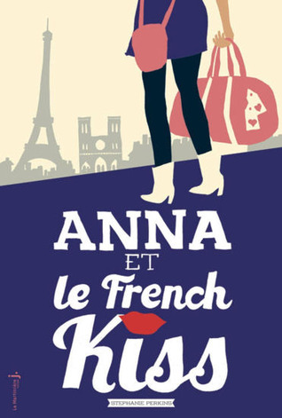 Anna et le French Kiss                  (Anna and the French Kiss #1)