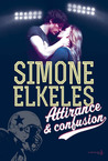Attirance et confusion by Simone Elkeles